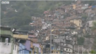 "Report from the BBC: ""Rocinha [is] the best watched place in the world."""