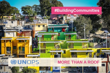 Source: UNOPS; #BuildingCommunities_MORE THAN A ROOF Campaign